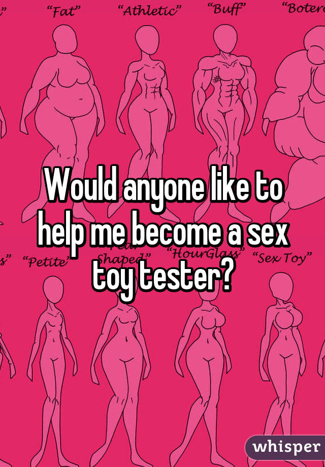 sex to a become tester how toy