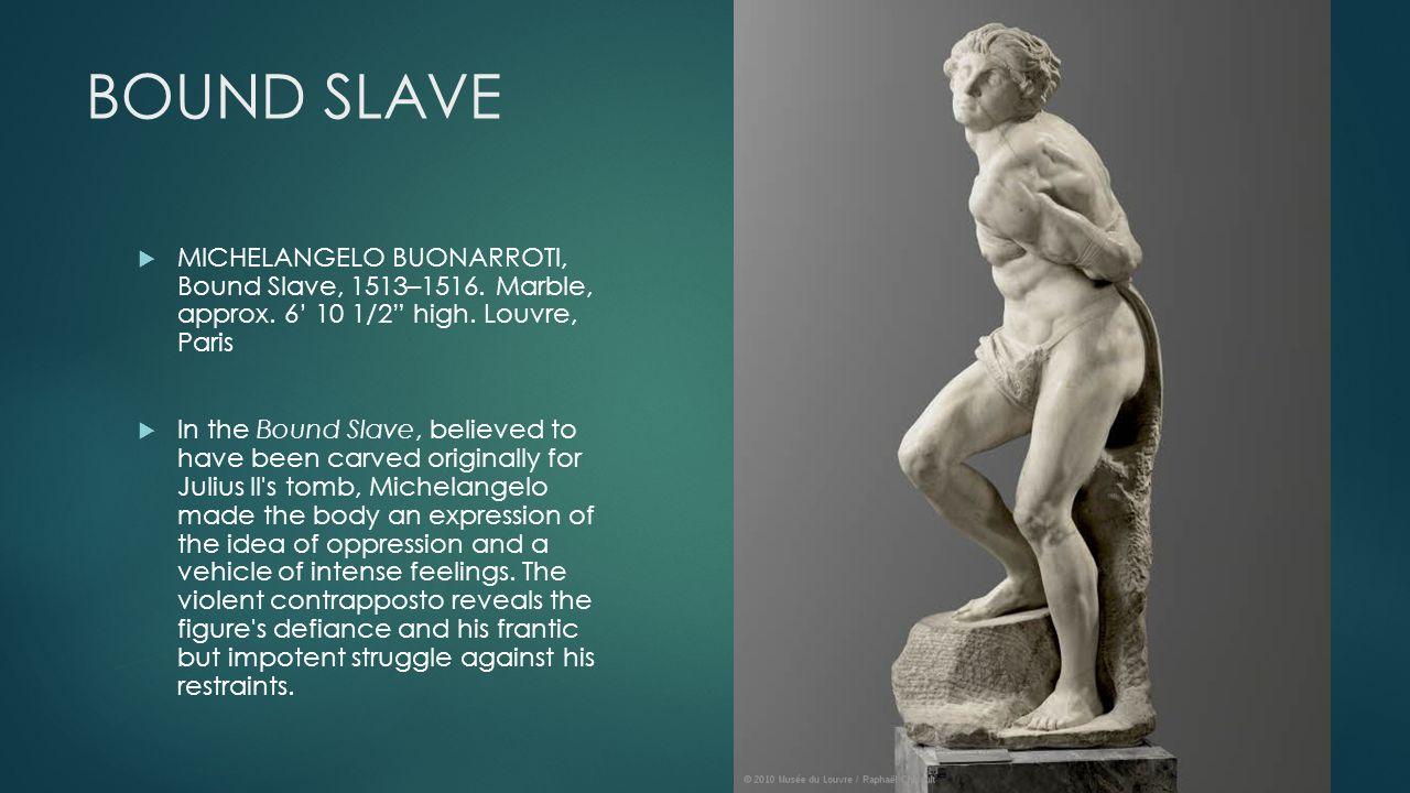 the bound slave