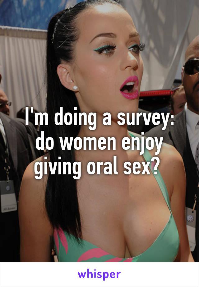 do sex enjoy women oral